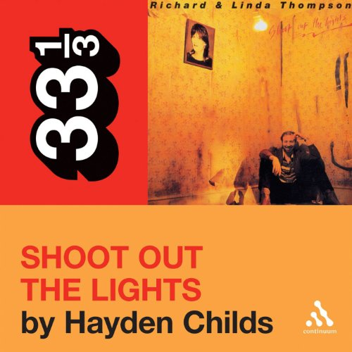 Richard and Linda Thompson's 'Shoot Out the Lights' (33 1/3 Series) audiobook cover art
