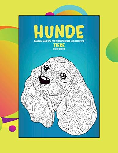 Mandala Malbuch für Kugelschreiber und Bleistifte - Dicke Linien - Tiere - Hunde