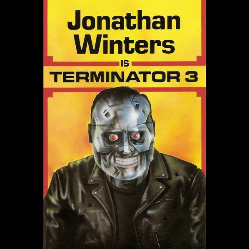 Jonathan Winters is Terminator 3 audiobook cover art