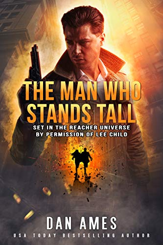 The Jack Reacher Cases (The Man Who Stands Tall) by [Dan Ames]