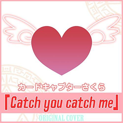 カードキャプターさくら Catch you catch me ORIGINAL COVER