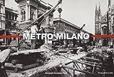 Metro Milano. Il cantiere della metropolitana milanese...