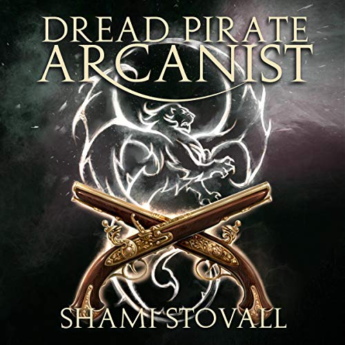 Dread Pirate Arcanist audiobook cover art