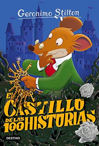 El castillo de las 100 historias: Geronimo Stilton 60