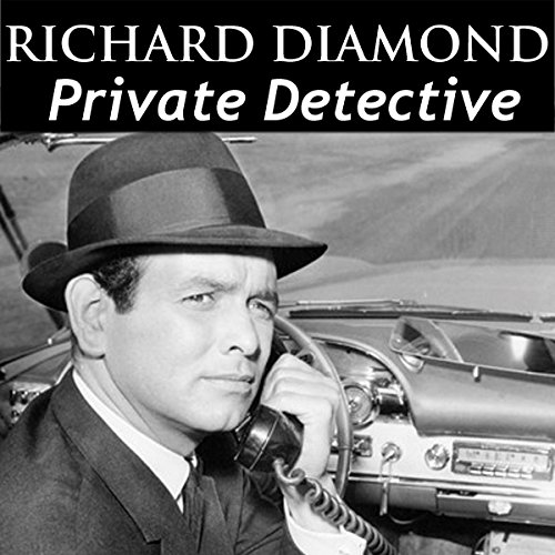 Richard Diamond, Private Detective: Old Time Radio - 122 Shows cover art