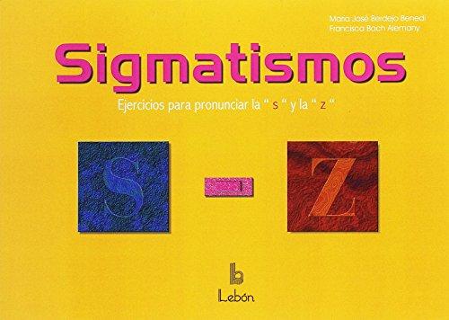 Sigmatismos: ejercicios para pronunciar la S y la Z