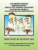Las Escrituras de Restauración Edición del Nombre Verdadero: Erenv