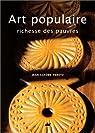 Art populaire, richesse des pauvres par Peretz