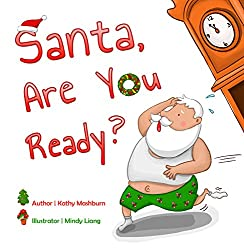 Bedtime Story: Santa, Are You Ready?