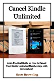 Cancel Kindle Unlimited: 2020 Practical Guide on How to Cancel Your Kindle Unlimited Membership, with Screenshots! (Unique User Guides Book 2) (English Edition)