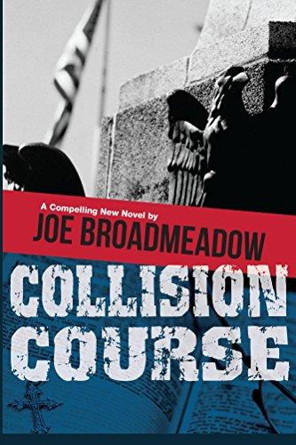 Book: Collision Course (A Josh Williams Novel) by Joe Broadmeadow