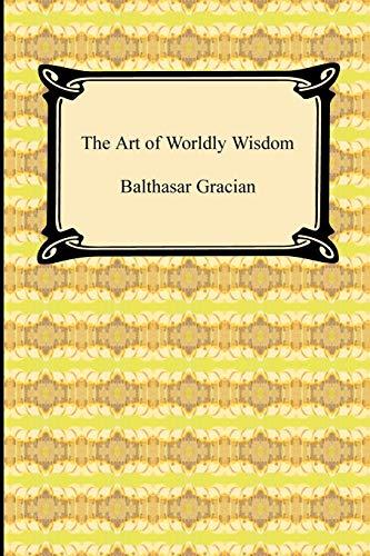 The Art of Worldly Wisdom download ebooks PDF Books