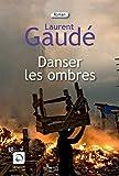 Danser les ombres - Editions de la Loupe - 20/05/2015