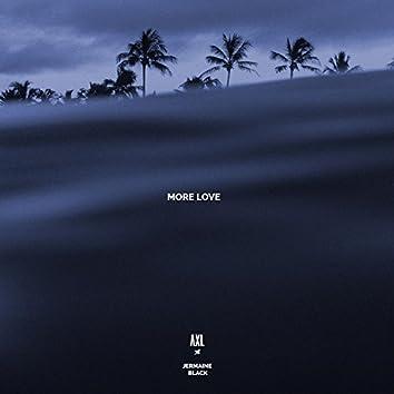More Love (feat. Jermaine Black)