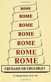 Rome: Crusade or Crucible?