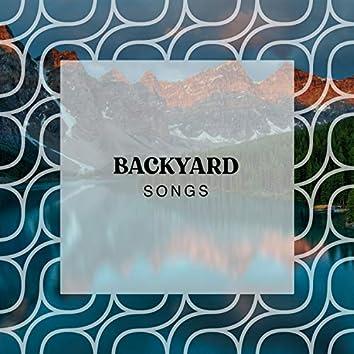 Calm Rustic Backyard Songs