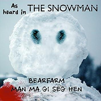 Man MåGi Seg Hen (As Heard in The Snowman)