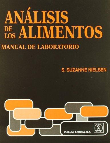 Análisis de los alimentos: manual de laboratorio