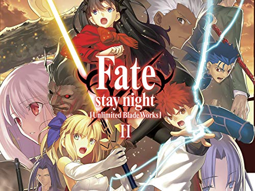 Fate/stay night: Unlimited Blade Works - Stagione 2