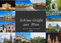 Schoene Gruesse aus Wien (Wandkalender 2022 DIN A2 quer): Impressionen von Oesterreichs Hauptstadt (Monatskalender, 14 Seiten )