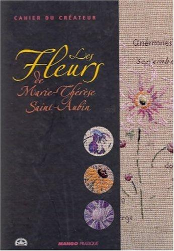Les Fleurs de Marie-Thérèse Saint-Aubin