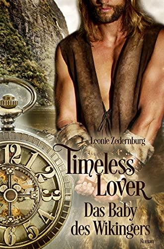 Timeless Lover: Das Baby des Wikingers