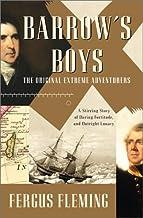 Scritto da Fergus Fleming: Barrows Boys: A Stirring Story of ...