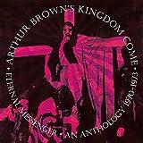 Arthur Brown'S Kingdom Come: Eternal Messenger An Anthology 1970-1973: (Audio CD)