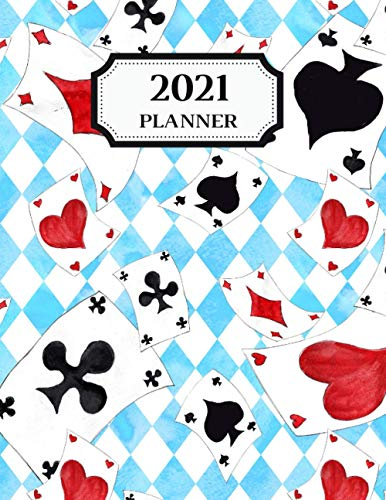 2021 Planner: Alice in Wonderland Weekly & Monthly Diary Planner l Beautiful Illustrations & Coloring Pages, Calendar, Year Overview Planer, Contact ... Women, Teen, Kid. Blue Checkerboard & Cards
