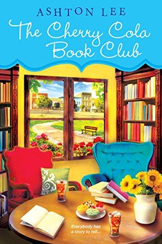 The Cherry Cola Book Club (A Cherry Cola Book Club Novel 1) (English Edition)