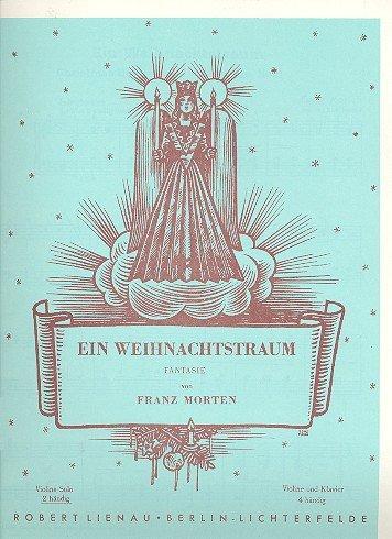 Ein Weihnachtstraum: Fantasie. Klavier. (Weihnachtsmusik, Band 46)