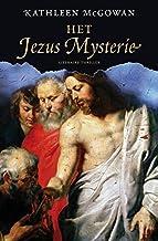 Het Jezus mysterie (De Magdalena trilogie Book 2)