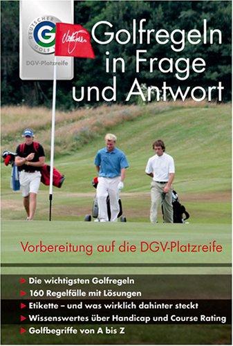 Golfregeln in Frage und Antwort. Vorbereitung auf die DGV-Platzreife