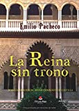 La Reina sin trono: BLANCA DE BORBÓN. Reina consorte de Castilla