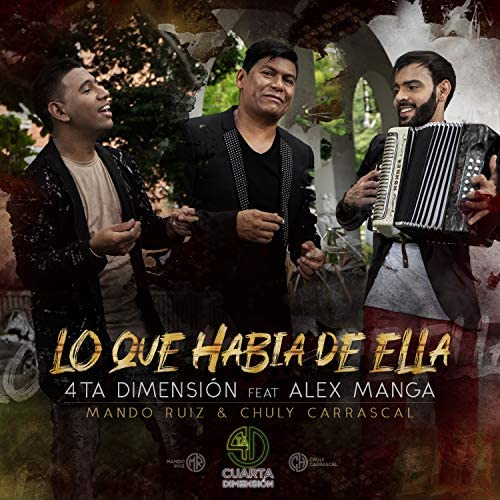 4ta Dimensión, Mando Ruiz, Chuly Carrascal & Alex Manga feat. Alex Manga