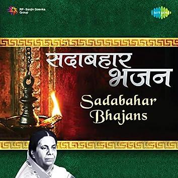 Sadabahar Bhajans