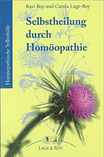 Roy, Ravi:<br>Selbstheilung durch Homöopathie
