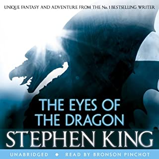 The Eyes of the Dragon                   By:                                                                                                                                 Stephen King                               Narrated by:                                                                                                                                 Bronson Pinchot                      Length: 10 hrs and 22 mins     246 ratings     Overall 4.4