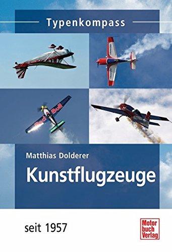 Kunstflugzeuge: seit 1957 (Typenkompass)