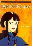 Princesse Mononoké, tome 3 - Glénat - 01/12/1999