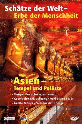 Asien - Tempel und Paläste.