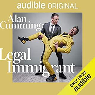 Alan Cumming: Legal Immigrant Titelbild