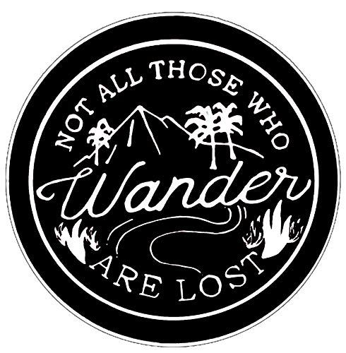 """Not All Those Who Wander are Lost - 3.5"""" Die Cut Auto Car Vinyl Weatherproof Decal Sticker National Park r Series Souvenir Travel Vacation Mountains Forest Buffalo Wolves Nature Explore Outdoors"""