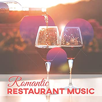 Romantic Restaurant Music: Relaxing Instrumental Background Music, Chill Music for Dinner Time, Lounge Smooth Jazz, Cool Cafe Jazz Songs