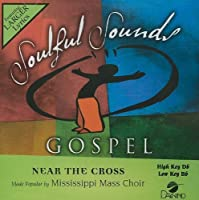 Near The Cross [Accompaniment/Performance Track] by Mississippi Mass (2010-06-28)