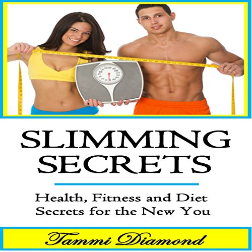 Slimming Secrets and Weight Lose audiobook cover art