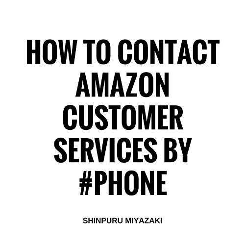 How to Contact Amazon Customer Services by Phone audiobook cover art