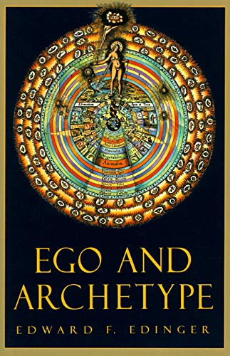 Ego and Archetype: Individuation and the Religious Function of the Psyche (C. G. Jung Foundation Books Series, Band 4)