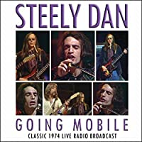 Going Mobile by Steely Dan (2013-07-29)