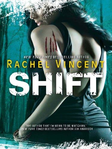 Shift Shifters 5 By Rachel Vincent